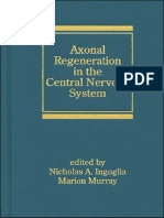 Axonal Regeneration in the Central Nervous System - N. Ingoglia, M. Murray (Marcel Dekker, 2001) WW