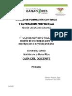 GUIA DEL DOCENTE TALLER Diseño de Estrategias Para La Escritura en El Nivel de PRIMARIA FJIR