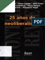 25 Años de Neoliberalismo