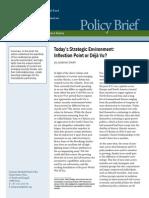 Today's Strategic Environment:Inflection Point or Déjà Vu?