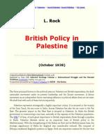 L. Rock- British Policy in Palestine (1938)
