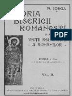 Nicolae Iorga - Istoria Bisericii Romanesti Si a Vietii Religioase a Romanilor - Volumul 2