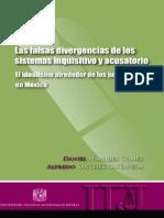LAS FALSAS DIVERGENCIAS DE LOS SISTEMAS INQUISITIVO Y ACUSATORIO (El  Idealismo al rededor de los juicios orales en México)..pdf