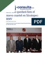 19-02-2015 E-Consulta,Com - Este Año Quedará Listo El Nuevo Cuartel en Xicotepec; RMV