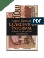 Adrián Guissarri - La Argentina Informal