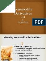 Commodity Deravative Intrrduction