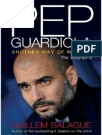 Pep Guardiola, Another Way of Winning - Guillem Balague