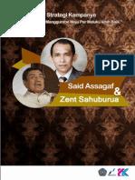 strategi kampanye Said & Sahuburua