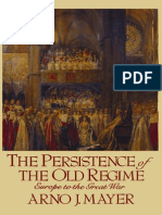 Arno J. Mayer-The Persistence of the Old Regime_ Europe to the Great War