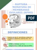 Ruptura Prematura de Membranas Ovulares (Rpmo)-Expo