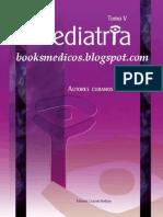 Pediatria Tomo V - Autores Cubanos