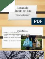 Reusable Shopping Bag presentation