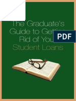 The Graduates Guide to Getting Rid of Your Student Loans