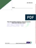 SNI 7656 ; 2012 - Tata Cara Pemilihan Campuran Untuk Beton Normal, Beton Berat Dan Beton Massa