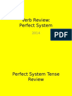 Perfect System Verb Review 2014