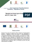 """""""Banatul pe drumul spre Europa"""" MIS ETC Code 1404"""
