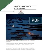 Antártida Tiene La Clave Para El Futuro de La Humanidad