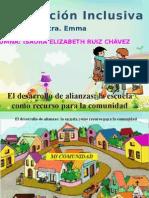 UNILAES EDUC INCLUSIVA EXPO ISA 5.8 El Desarrollo de Alianzas La Escuela Como Recurso Para La Comunidad