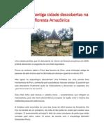 Ruínas de Antiga Cidade Descobertas Na Floresta Amazônica