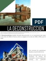 4.2 La Deconstruccion