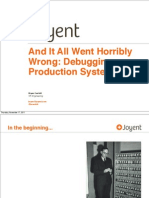 And It All Went Horribly Wrong - Debugging Production Systems