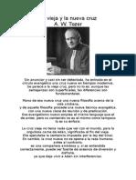 A.W Tozer - La Vieja Y La Nueva Cruz