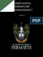 Estudios Teóricos. Industria del Entretenimiento I Versión 0.1