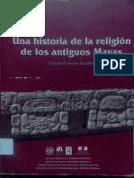 BAUDEZ, C. F. - Una Historia de La Religion de Los Antiguos Mayas - UNAM, 2004