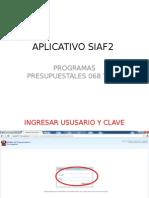 APLICATIVO SIAF2 Programas Poresupuestales