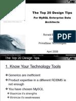 The top 20 design tips for MySQL Enterprise data architects