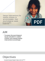 Design interventions for orphaned children to accomodate their psychological needs