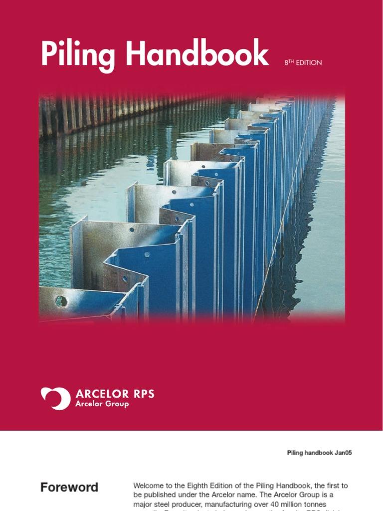 ARCELOR Piling Handbook   Deep Foundation   Sheet Metal