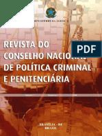 REVISTA PENAL - Justiça Restaurativa