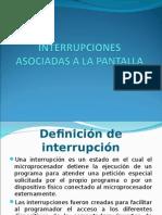 Interrupciones Asociadas a La Pantalla