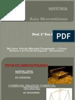 Mercantilismo 2 º Aulatodos Para Postar - Copia - Copia - Copia