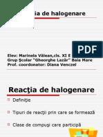 Reactia de Halogenare