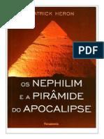 Os Nephilim e a Pirâmide Do Apocalipse - Patrick Heron