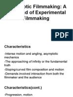 Asymptotic Filmmaking