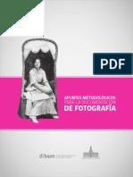 Apuntes Metodológicos Para La Documentación de Fotografía. (2012)