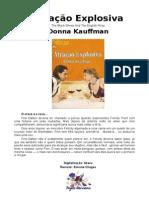Donna Kauffman - Atração Explosiva (Sabrina 1641)