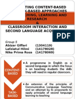 Integrating Content-based and Task Based Approaches for Teaching, Learning, And Research