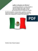 Qué Significa La Bandera de México
