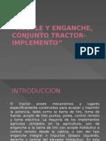 ACOPLE Y ENGANCHE, CONJUNTO TRACTOR-IMPLEMENTO.pptx