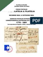 Filatelia Chilena. Historia Postal de Chile. Piezas Postales. Pre-filatelia & Filatelia. Incoming Mail & Outgoing Mail. Agencias Postales Extranjeras. Correspondencia Llegada en Los ............