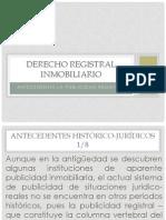 Derecho Registral Inmobiliario 2 - Antecedentes de La Publicidad Registral