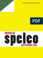 Indonesia Speleo Gathering, Catatan Pascakegiatan