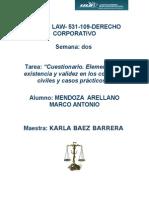 Mendoza_arellano_S2_T2Cuestionario. Elementos de Existencia y Validez en Los Contratos Civiles y Casos Prácticos