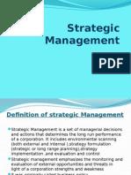 Strategic Mangement