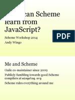 Scheme Workshop 2014 Slides