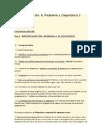 Planificación. b. Problema y Diagnóstico 2